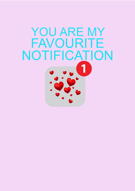 You Are My Favourite Notification Greeting Card