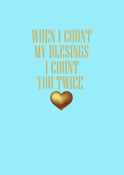 When I Count My Blessings Greeting Card