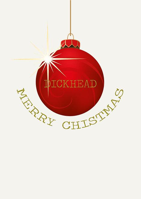 Merry Christmas Dickhead Greeting Card