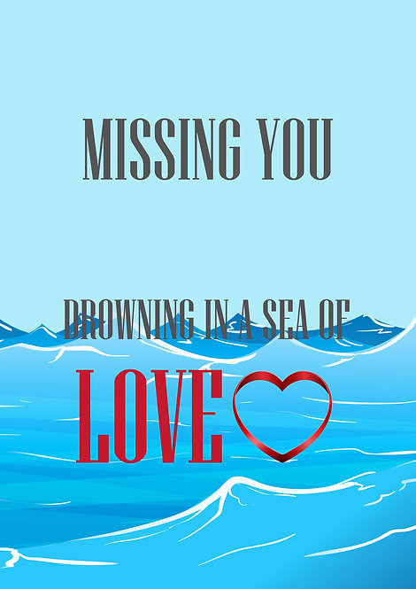 Missing You Drowning In A Sea Of Love Greeting Card