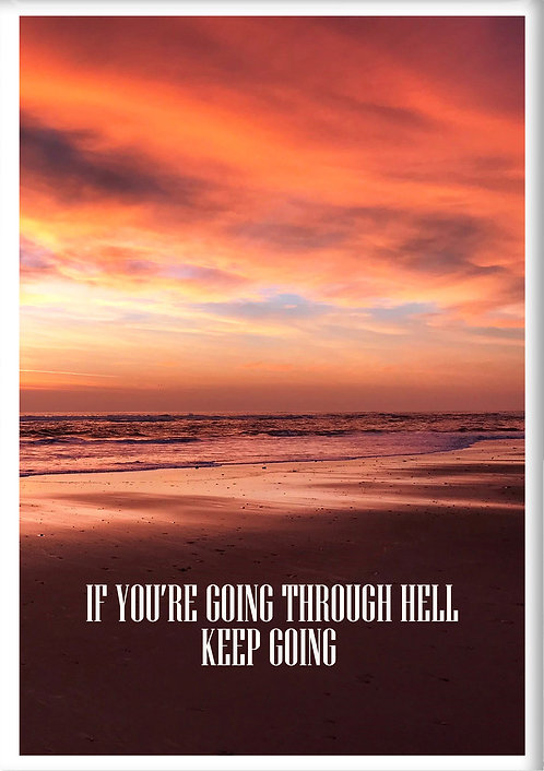If You're Going Through Hell Keep Going Fridge Magnet