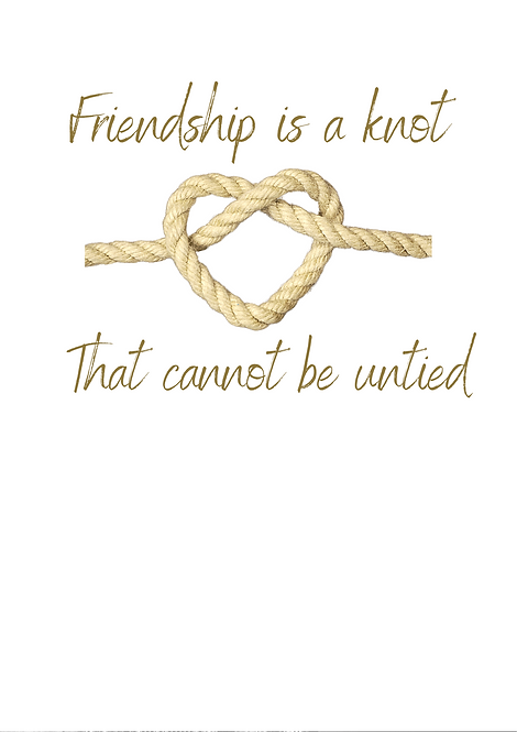 Friendship Is A Knot That Can Not Be Untied A4 Gloss Magnetic Print