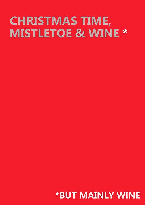 Christmas Time Mistletoe & Wine Greeting Card