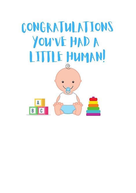 Congratulations You've Had A Little Human Greeting Card