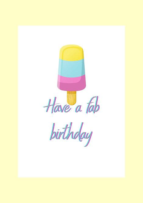 Have A Fab Birthday Greeting Card