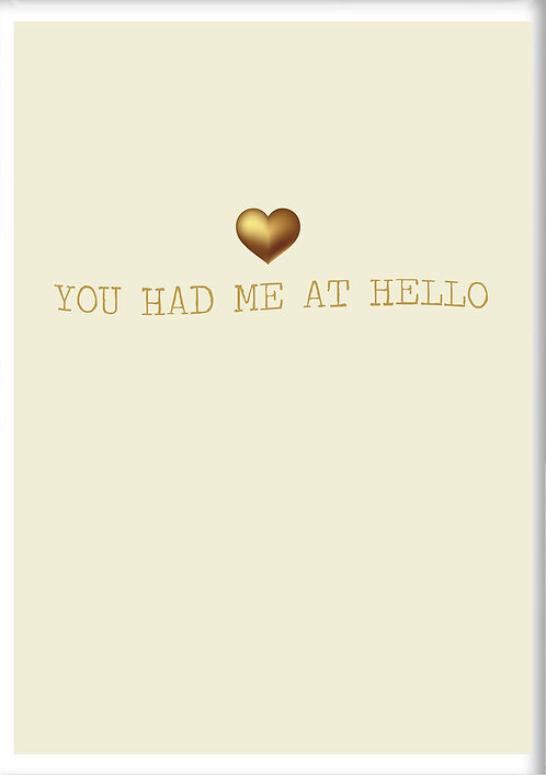 You Had Me At Hello Fridge Magnet