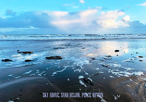 Sky Above, Sand Below, Peace Within Greeting Card