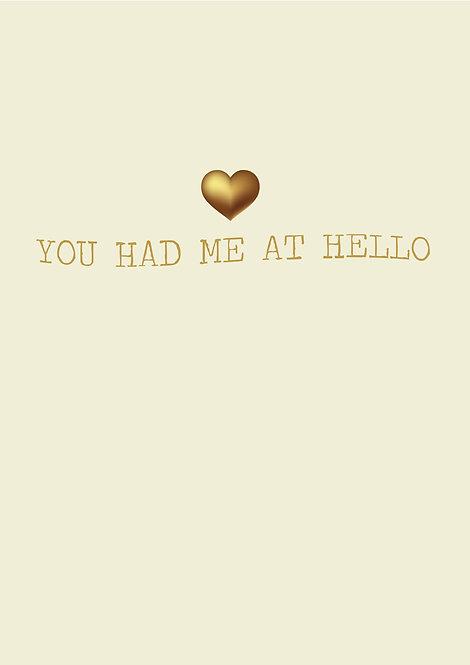 You Had Me At Hello Greeting Card