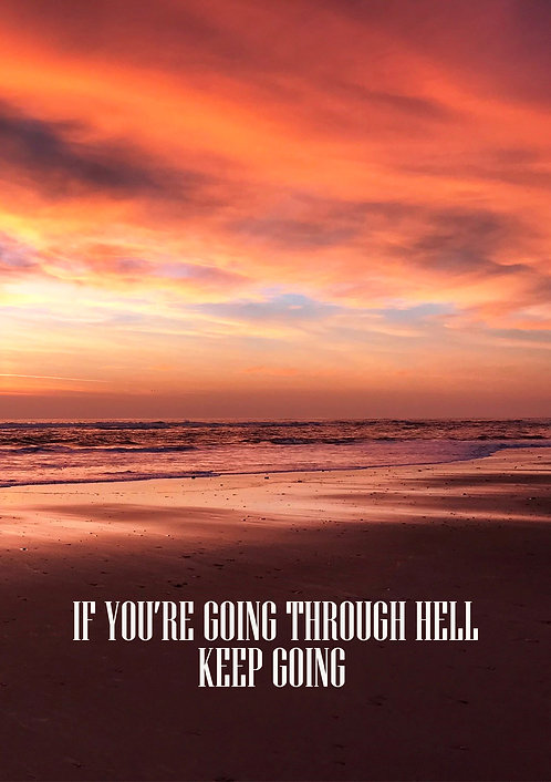 If Your're Going Through Hell Keep Going Greeting Card