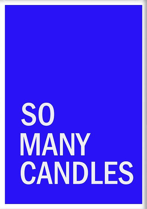So Many Candles Fridge Magnet