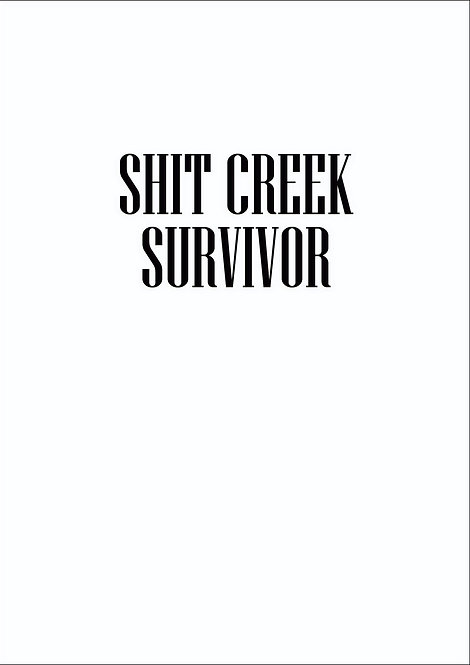 Shit Creek Survivor Greeting Card