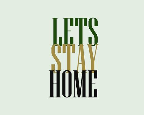 Lets Stay Home 24x30cm Art Print