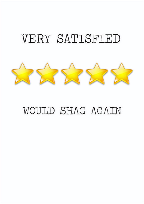 Very Satisfied Would Shag Again Greeting Card