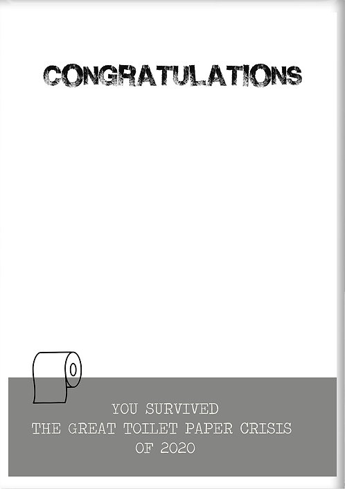 Congratulations You Survived The Great Toilet Paper Crisis Fridge Magnet