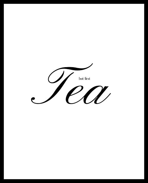 But First Tea A4 Art Print
