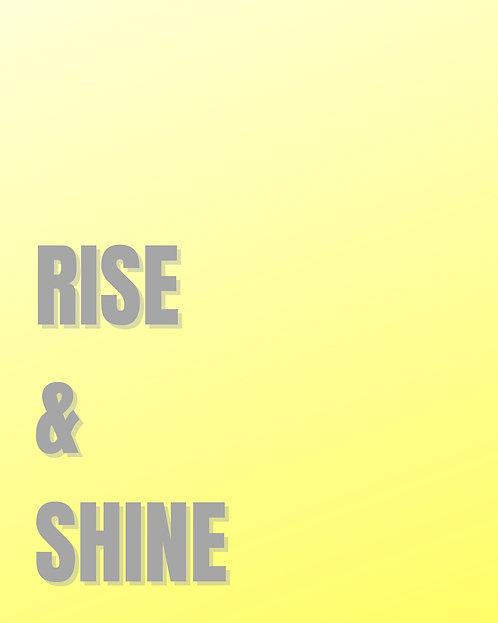 Rise & Shine 40x50cm Art Print