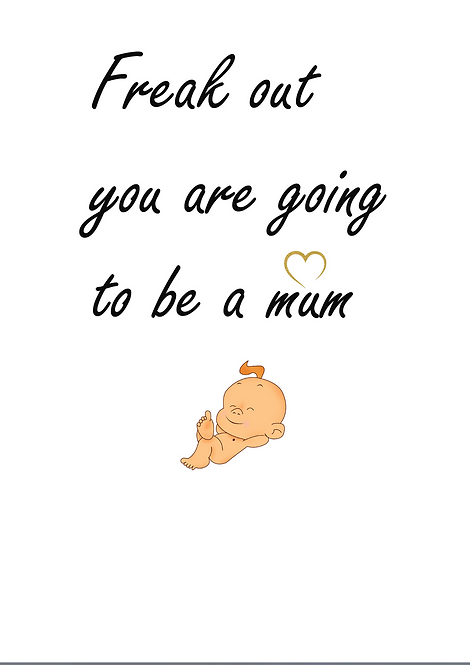 Freak Out You Are Going To be A Mum A6 Gloss Paper Magnet