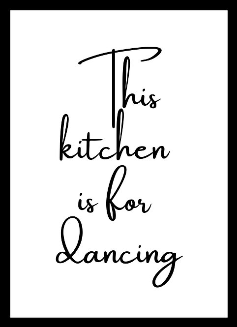 This Kitchen Is For Dancing A6 Gloss Magnetic Print