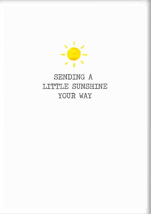 Sending A Little Sunshine Your Way Fridge Magnet