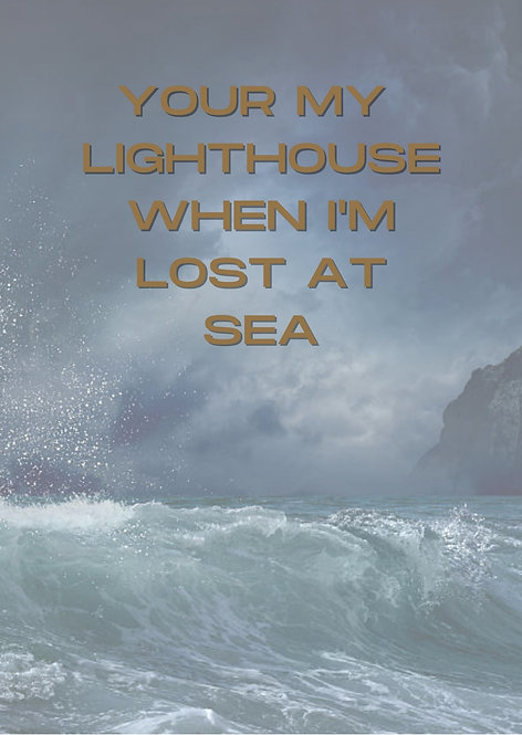 Your My Lighthouse When I'm Lost At Sea A4 Gloss Paper Magnet