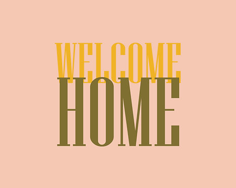 Welcome Home 40x50cm Art Print