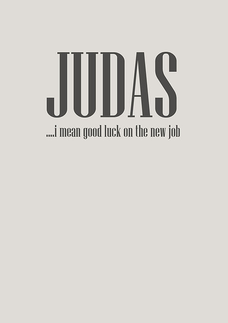 Judas Good Luck In Your New Job Greeting Card