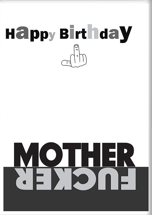 Happy Birthday Mother Fucker Fridge Magnet