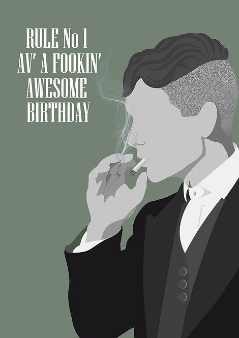 Rule No 1 Av A Fookin Awesome Birthday Greeting Card