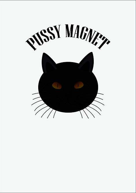 Pussy Magnet Greeting Card