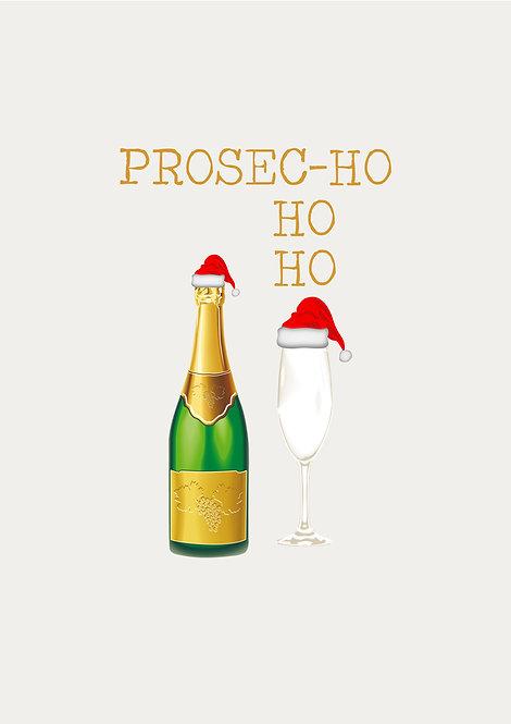 Prosec Ho Ho Ho Greeting Card