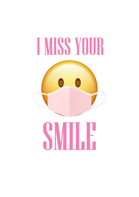 I Miss Your Smile Greeting Card