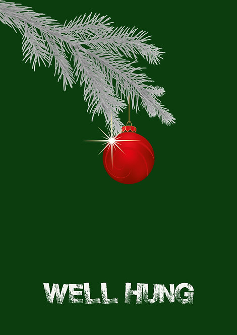Well Hung Christmas Greeting Card