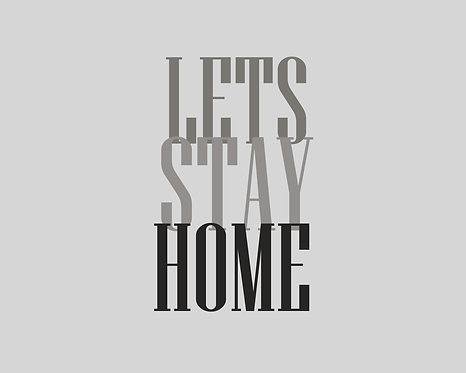 Lets Stay Home 4x6 inches Art Print