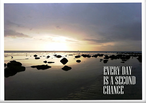 Every Day Is A Second Chance Fridge Magnet