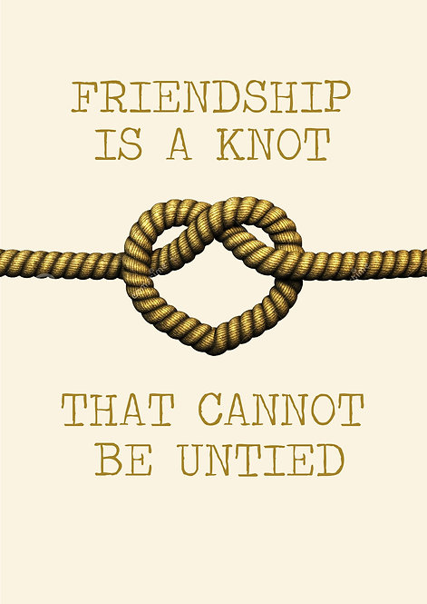 Friendship Is A Knot That Cannot Be Untied Greeting Card