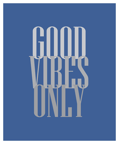 Good Vibes Only 40x50cm Art Print