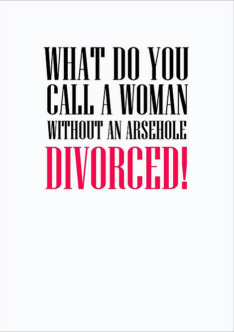 What Do You Call A Woman Without An Arsehole Greeting Card