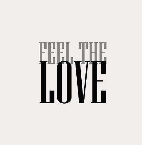 Feel The Love 40x50cm Art Print