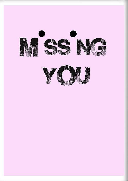 Missing You Fridge Magnet