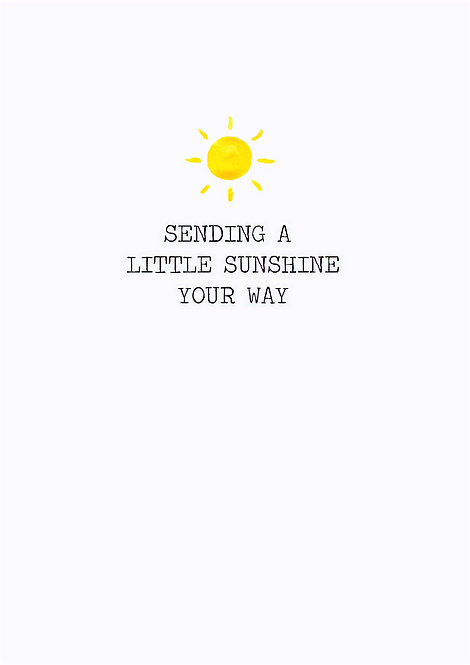 Sending A Little Sunshine Your Way Greeting Card