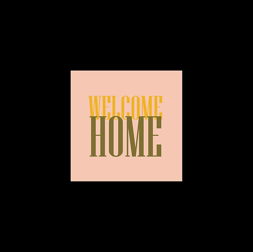 Welcome Home 30x30cm Art Print in a Black Mount