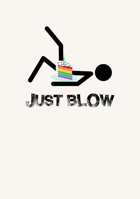 Just Blow Greeting Card