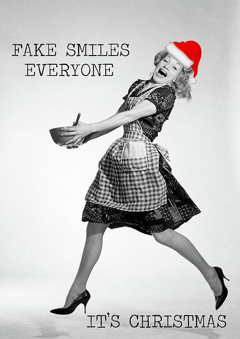 Fake Smiles Everyone It's Christmas Greeting Card