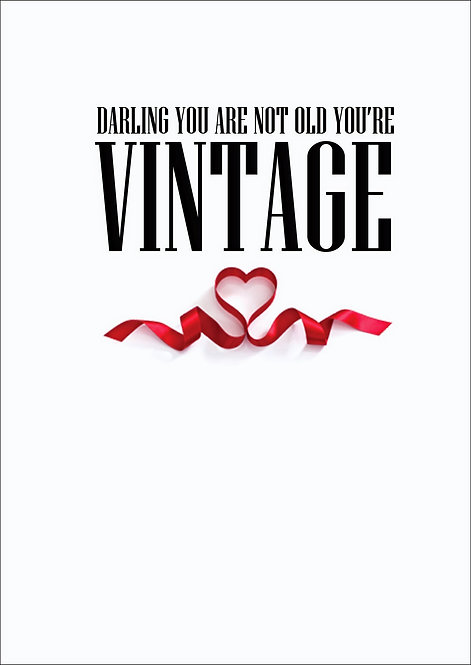 Darling You Are Not Old Greeting Card