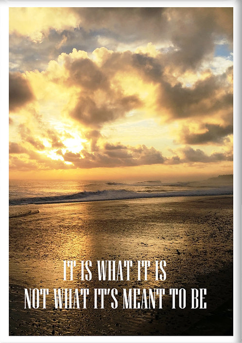 It Is What It Is Not What It Is Meant To Be Fridge Magnet