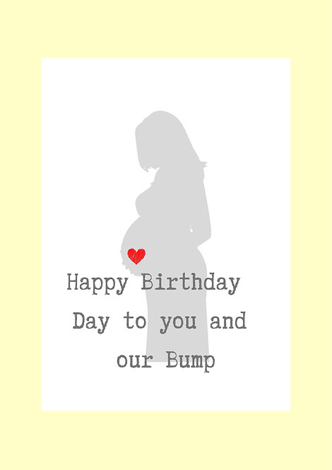 Happy Birthday To You And Our Bump Greeting Card