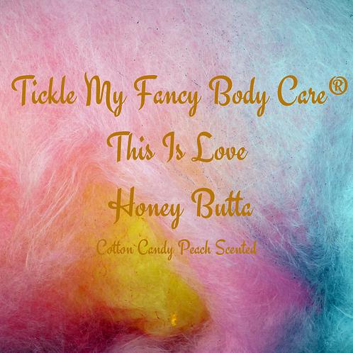 This Is Love Honey Butta