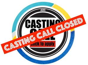 CASTING CALL CLOSED!