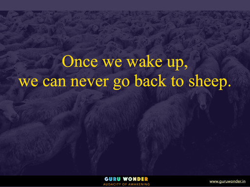 Once we wake up, we can never .....