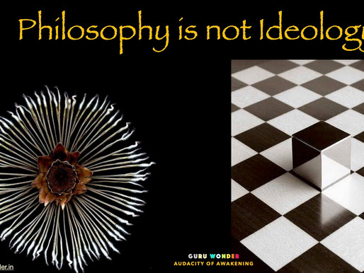 Philosophy is better than Ideology